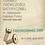Wyniki Ogólnopolskiego Turnieju Twórczośći Satyrycznej im. Aleksandra hr. Fredry 2009