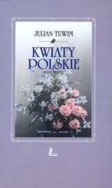 Archiwum Portalu Julian Tuwim Kwiaty Polskie