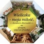 """Anna Karolewska najlepsza w Konkursie Literackim """"WIELICZKA MOJA MIŁOŚĆ"""""""