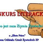 """Konkurs literacki """"Piykno jest nasa Ziemia Żywiecko"""""""