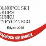 """OGÓLNOPOLSKI KONKURS RYSUNKU SATYRYCZNEGO """"WĄCHOCK SIĘ ŚMIEJE"""" 2018"""