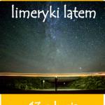 """""""SUWALSKIE LIMERYKI LATEM"""" XIII EDYCJA KONKURSU LITERACKIEGO"""