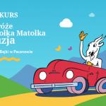 """XIII Ogólnopolski Konkurs na Komiks """"Podróże Koziołka Matołka – Gruzja"""""""